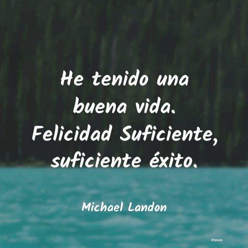 Michael Landon He Tenido Una Buena Vida Feli