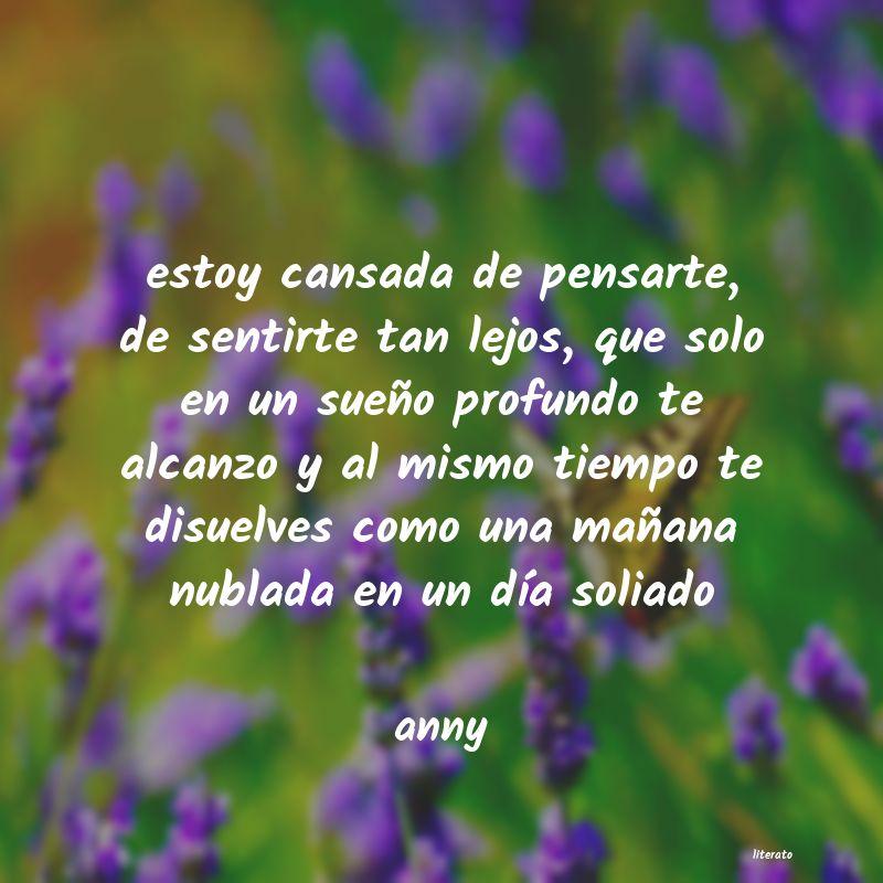 Anny Estoy Cansada De Pensarte De