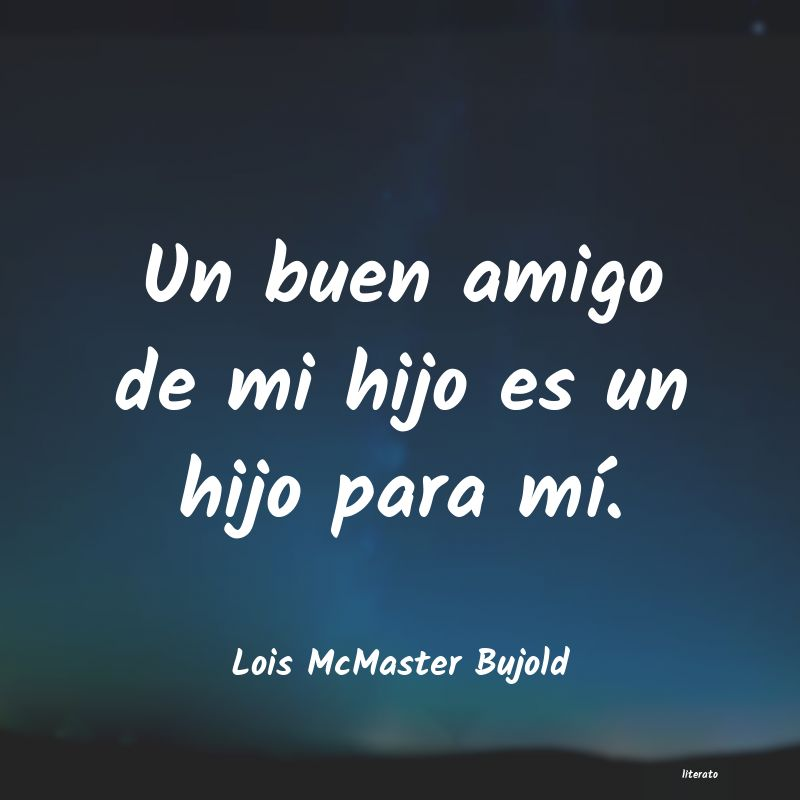 Frases de Lois McMaster Bujold