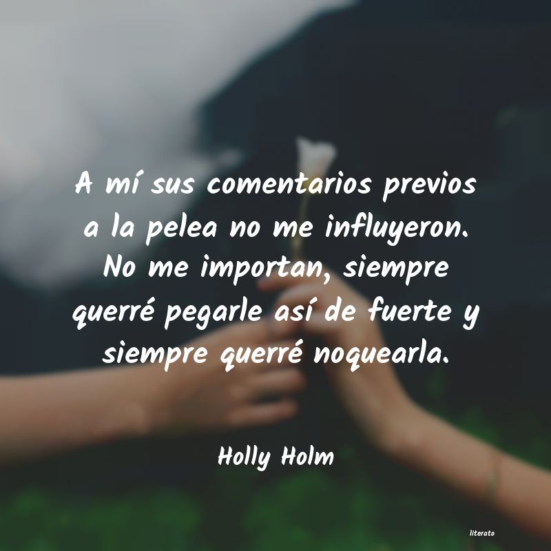 Frases de Holly Holm