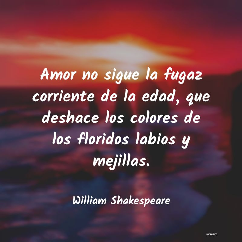 William Shakespeare Amor No Sigue La Fugaz Corrien