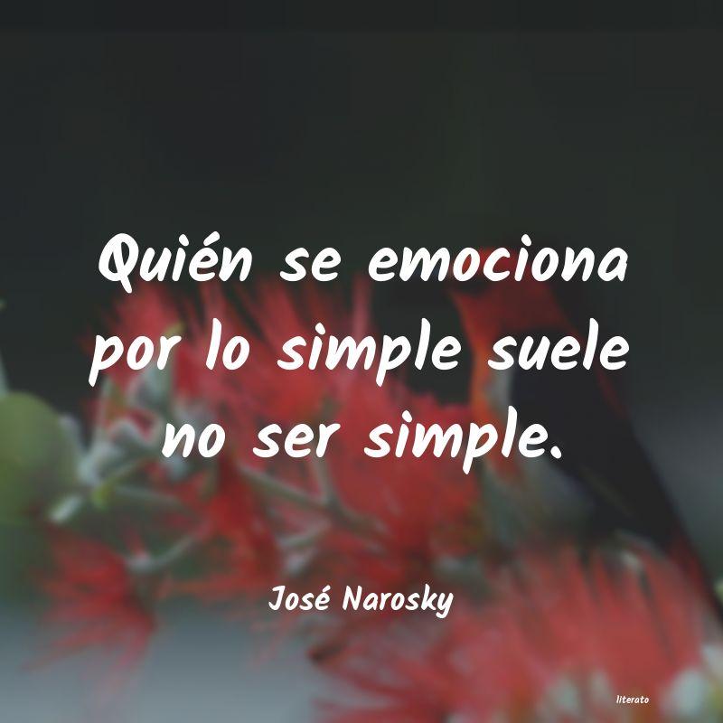 José Narosky Quién Se Emociona Por Lo Simp