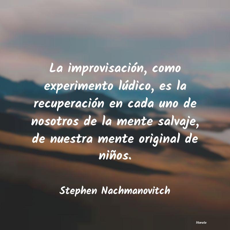 Stephen Nachmanovitch La Improvisación Como Experi