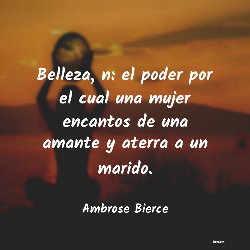 Ambrose Bierce Belleza N El Poder Por El Cu