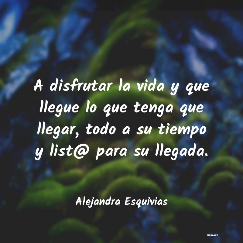 Alejandra Esquivias A Disfrutar La Vida Y Que Lleg