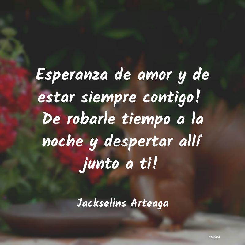Jackselins Arteaga Esperanza De Amor Y De Estar S