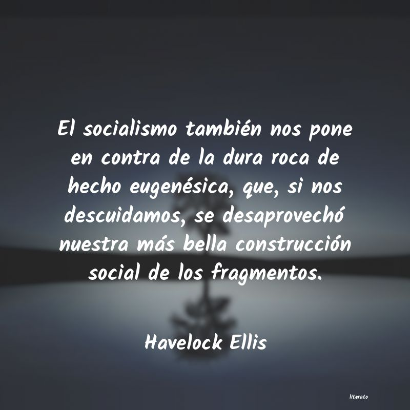 Frases de Havelock Ellis