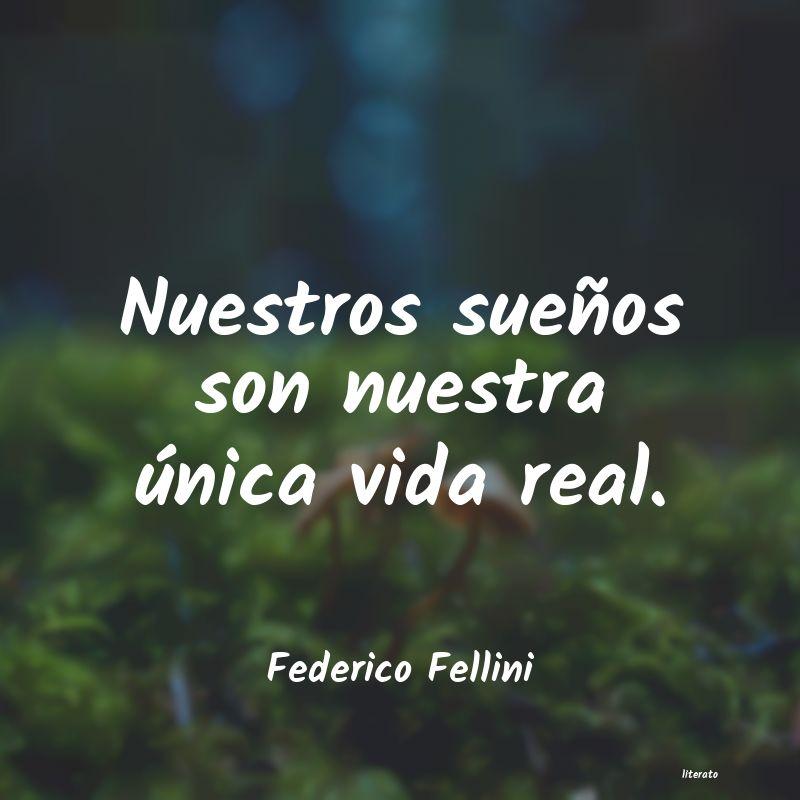 Federico Fellini Nuestros Sueños Son Nuestra
