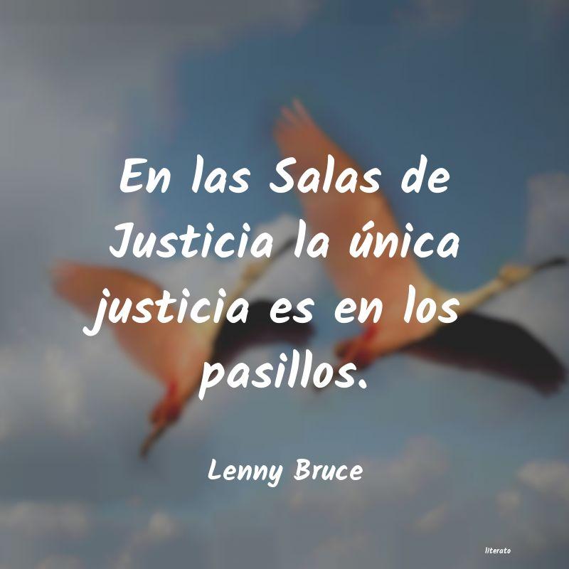 Frases De Lenny Bruce Literato