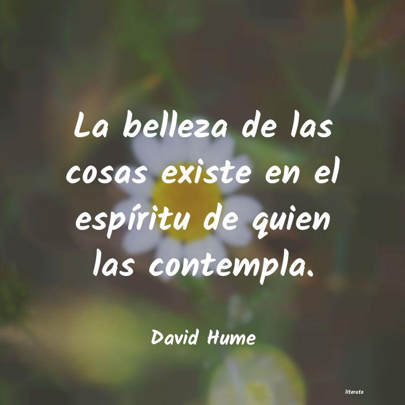 David Hume La Belleza De Las Cosas Existe