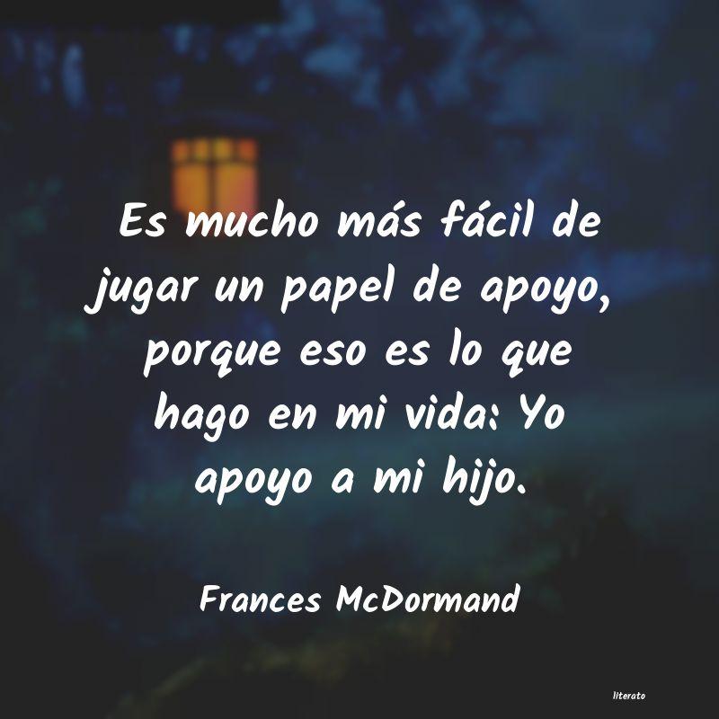 Frases De Frances Mcdormand Literato