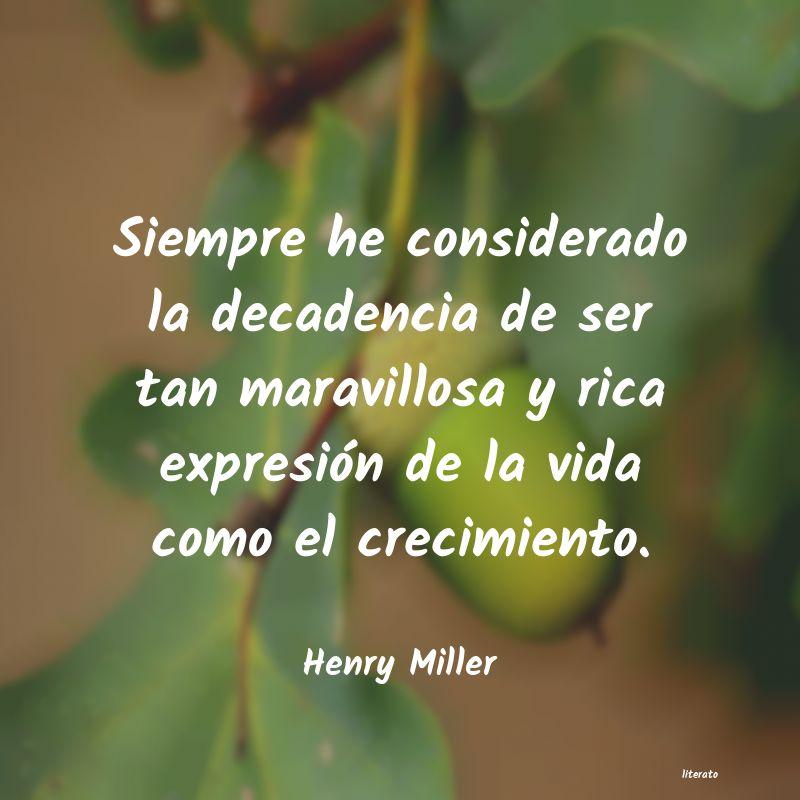 Henry Miller Siempre He Considerado La Deca