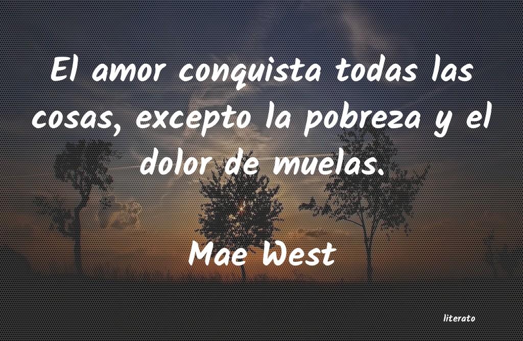 Mae West El Amor Conquista Todas Las Co