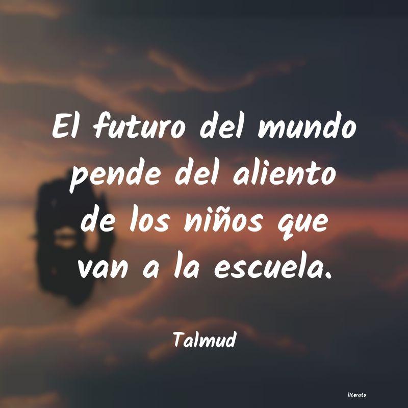 Talmud El Futuro Del Mundo Pende Del