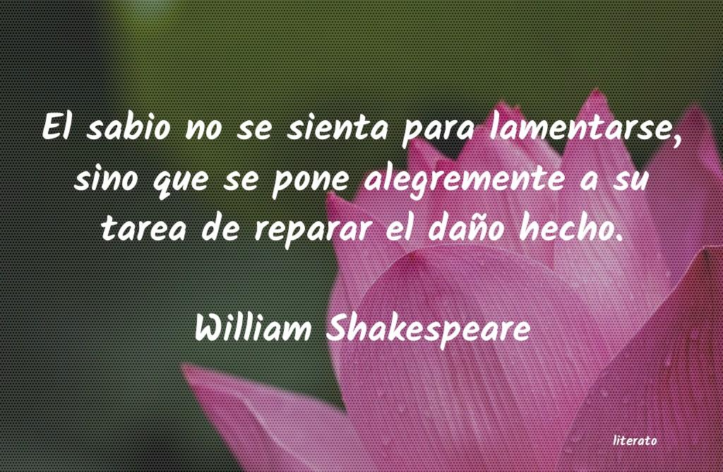 William Shakespeare El Sabio No Se Sienta Para Lam
