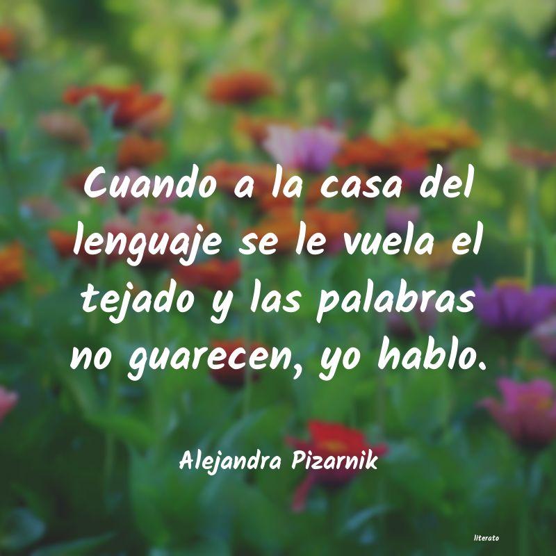 Alejandra Pizarnik Cuando A La Casa Del Lenguaje