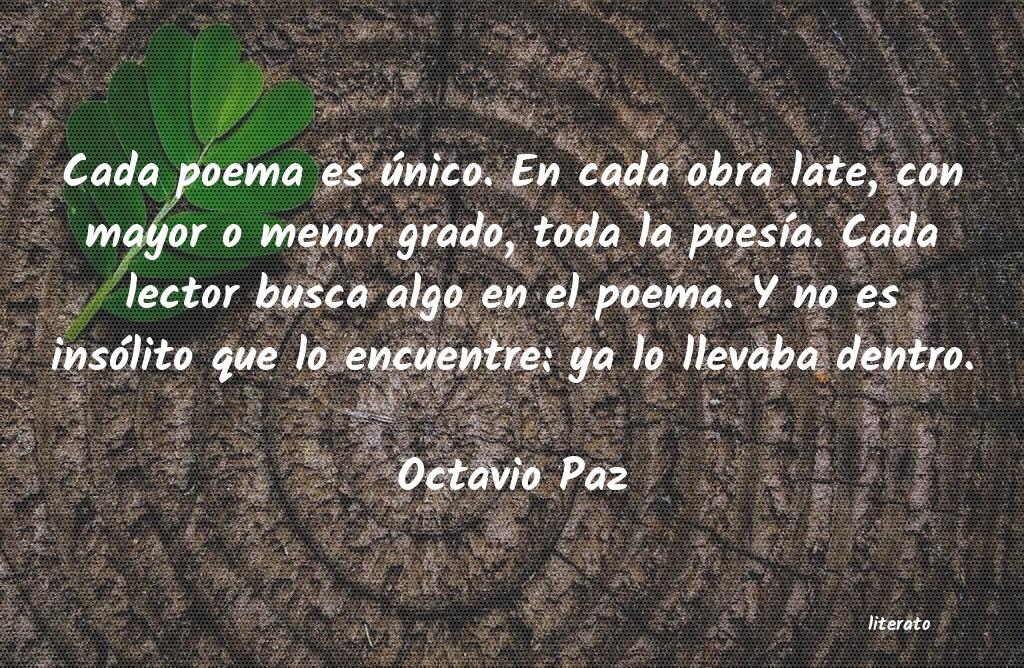 Octavio Paz Cada Poema Es único En Cada