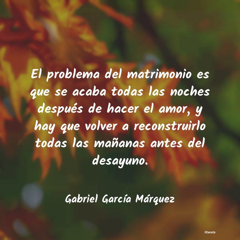 Frases Abrazo Gabriel Garcia Marquez Literato