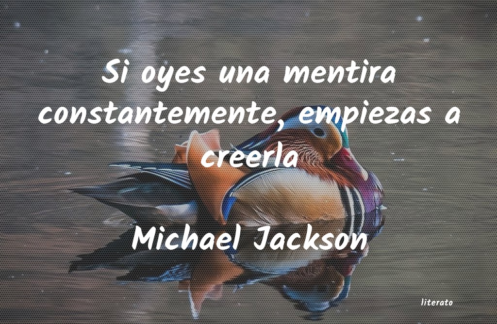 Michael Jackson Si Oyes Una Mentira Constantem