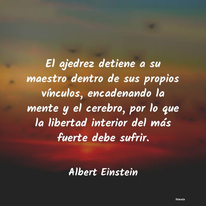 Albert Einstein Frases De Ajedrez Literato
