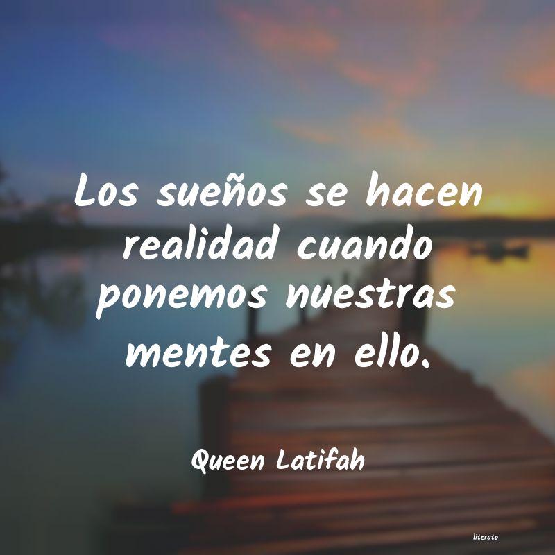 Queen Latifah Los Sueños Se Hacen Realidad