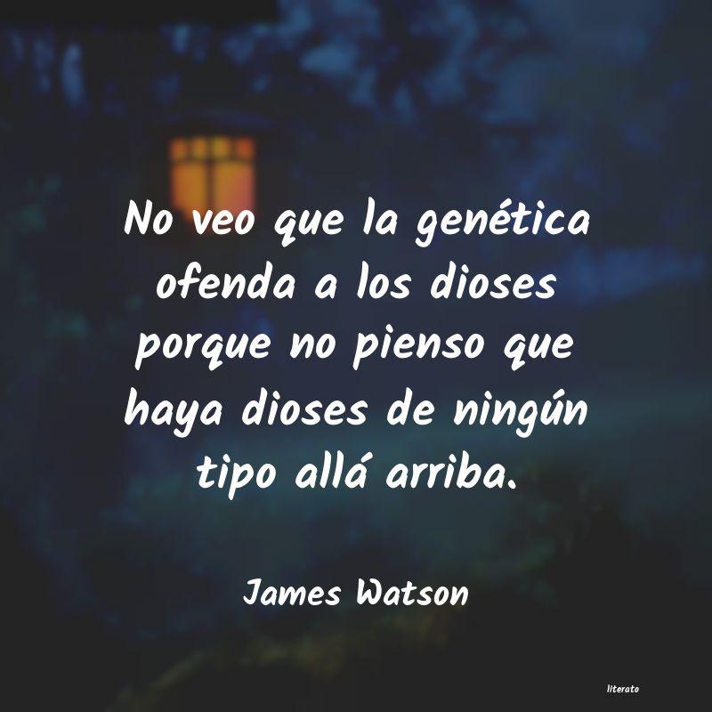 Frases De James Watson Literato
