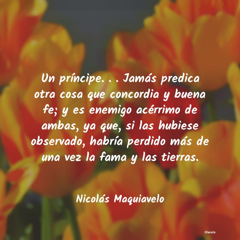 Nicolás Maquiavelo Un Príncipe Jamás Predi