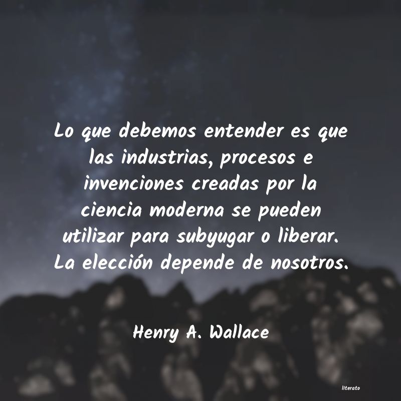 Frases de Henry A. Wallace