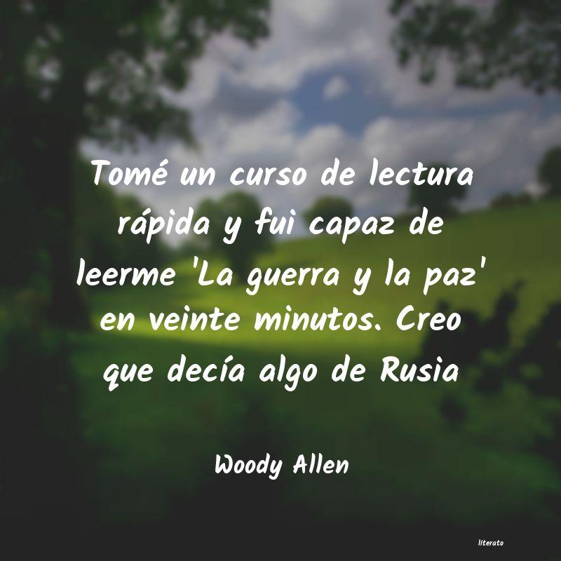 Woody Allen Tomé Un Curso De Lectura Ráp