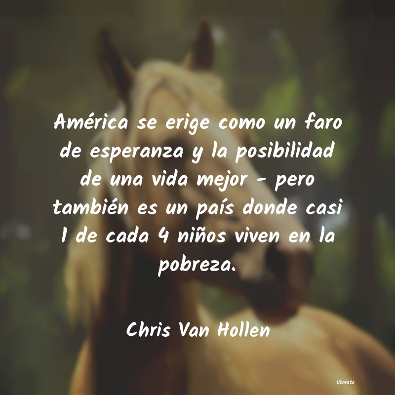 Frases de Chris Van Hollen