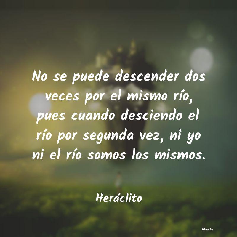 Heráclito No Se Puede Descender Dos Vece