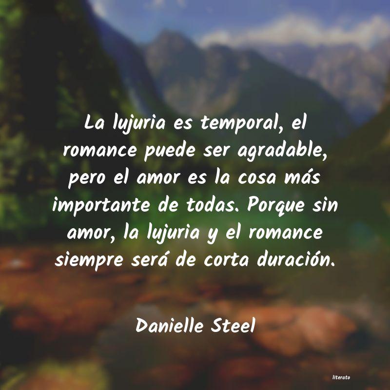 Danielle Steel La Lujuria Es Temporal El Rom