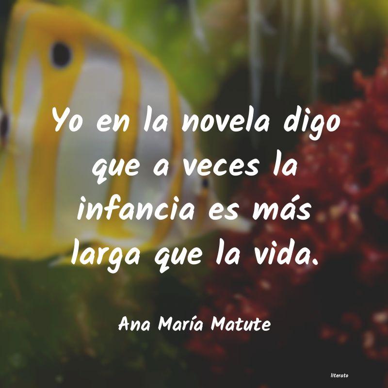 Ana María Matute Yo En La Novela Digo Que A Vec