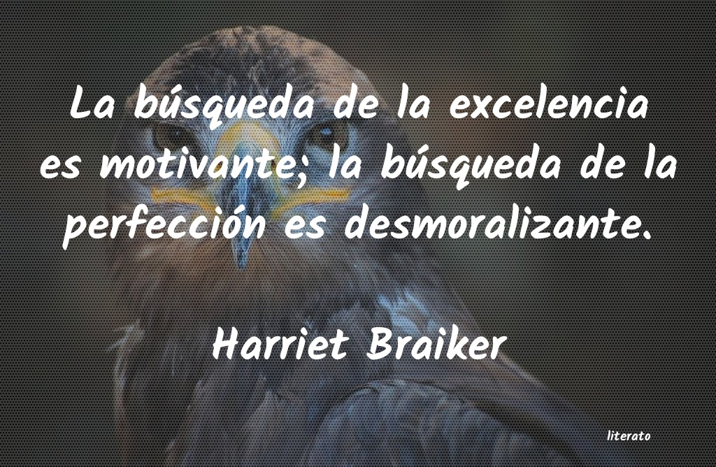 Frases de Harriet Braiker
