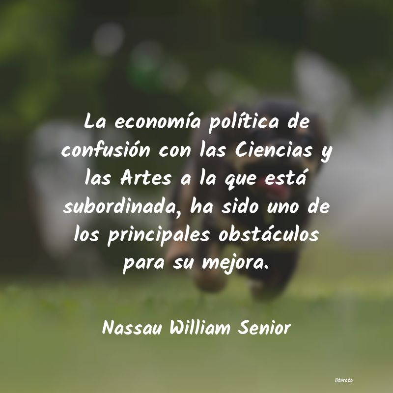 Frases de Nassau William Senior