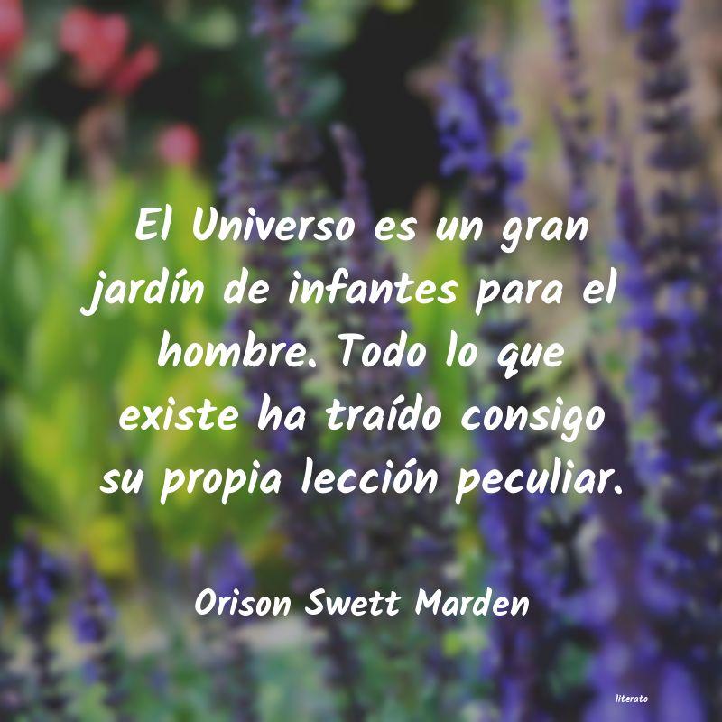Orison Swett Marden El Universo Es Un Gran Jardín