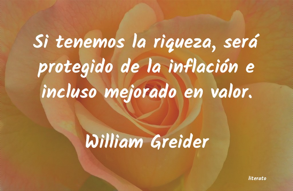 Frases de William Greider