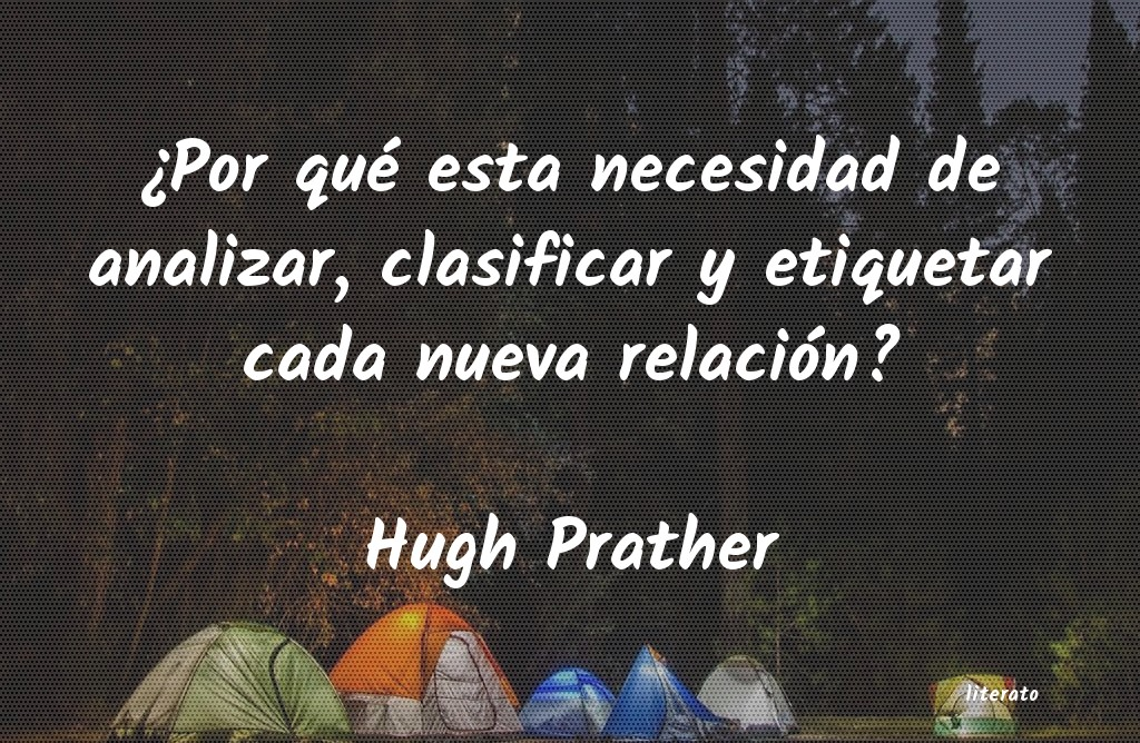 Frases de Hugh Prather