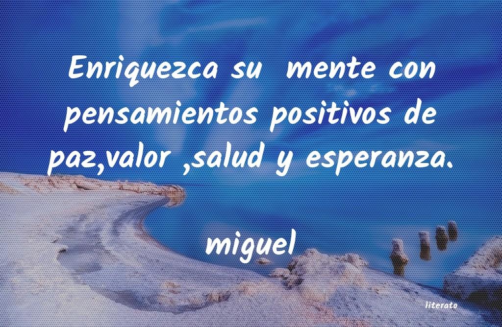 Miguel Enriquezca Su Mente Con Pensam