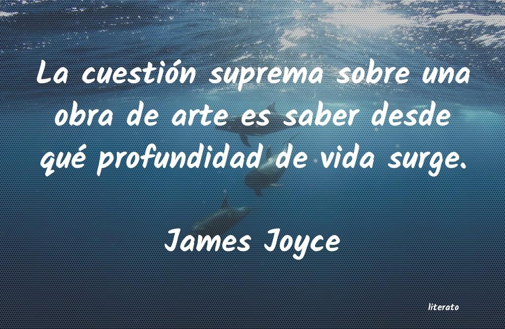 James Joyce La Cuestión Suprema Sobre Una