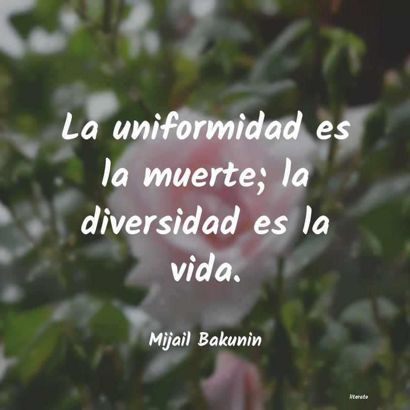 Mijail Bakunin La Uniformidad Es La Muerte L