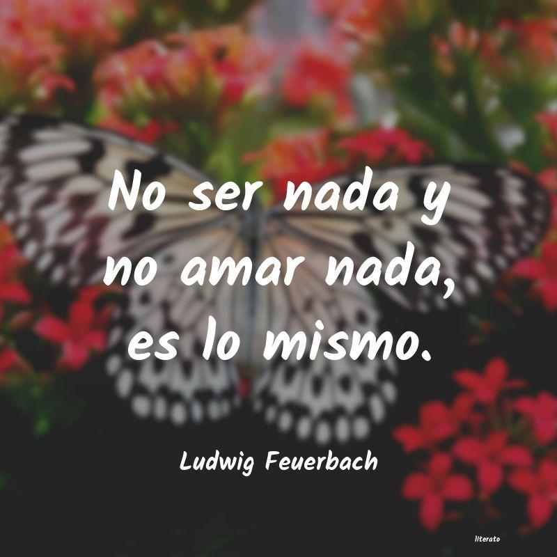 Frases De Ludwig Feuerbach Literato