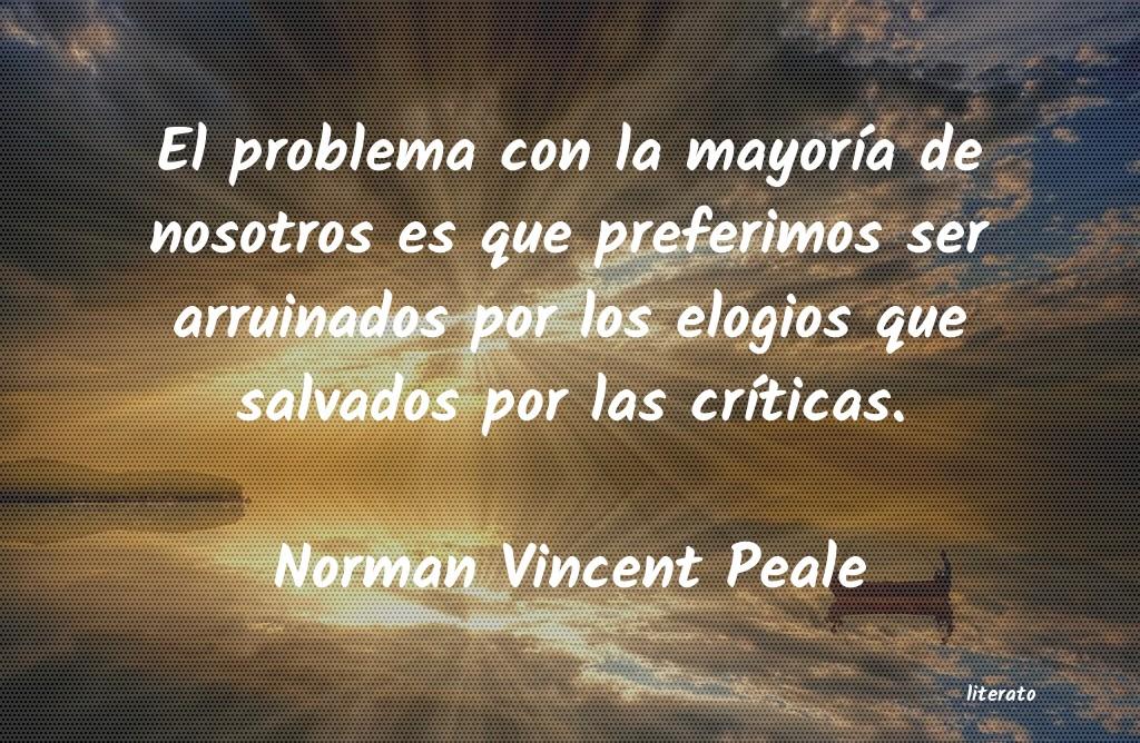 Norman Vincent Peale El Problema Con La Mayoría De