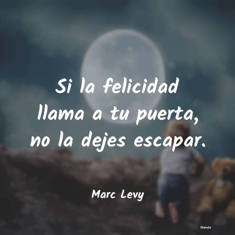 Marc Levy Si La Felicidad Llama A Tu Pue