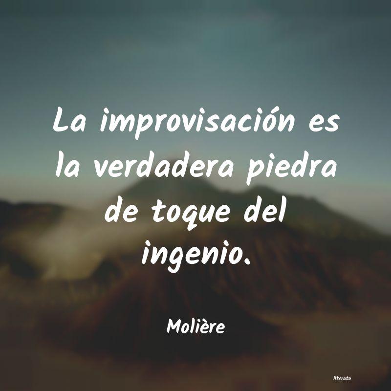 Molière La Improvisación Es La Verdad
