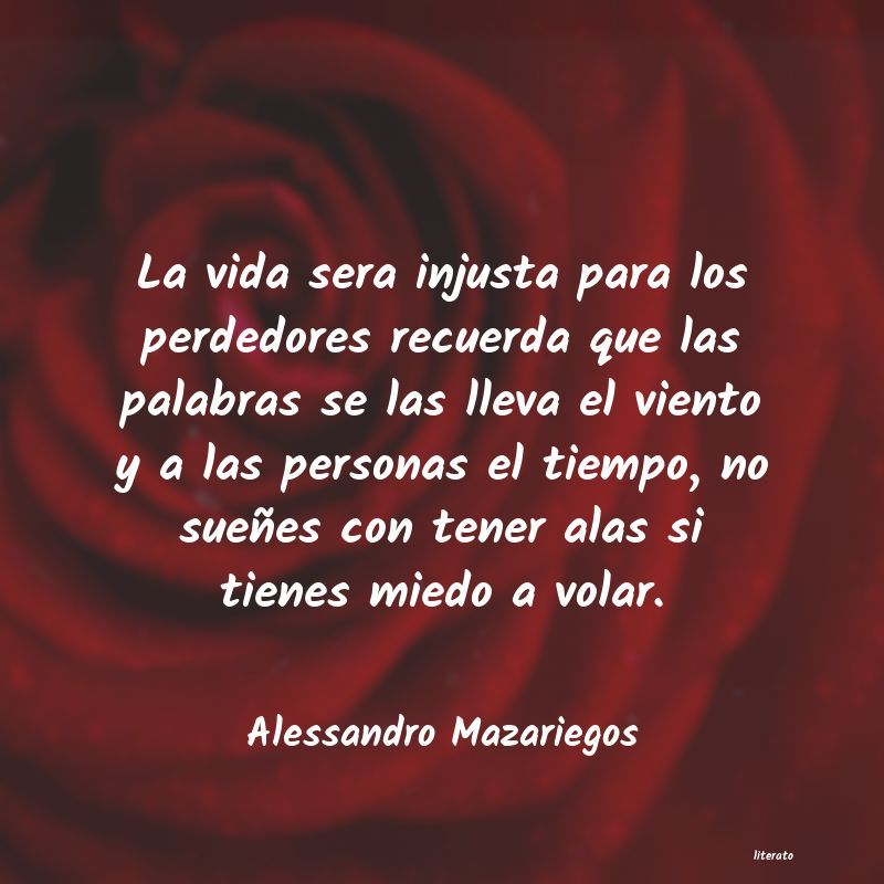 Alessandro Mazariegos La Vida Sera Injusta Para Los