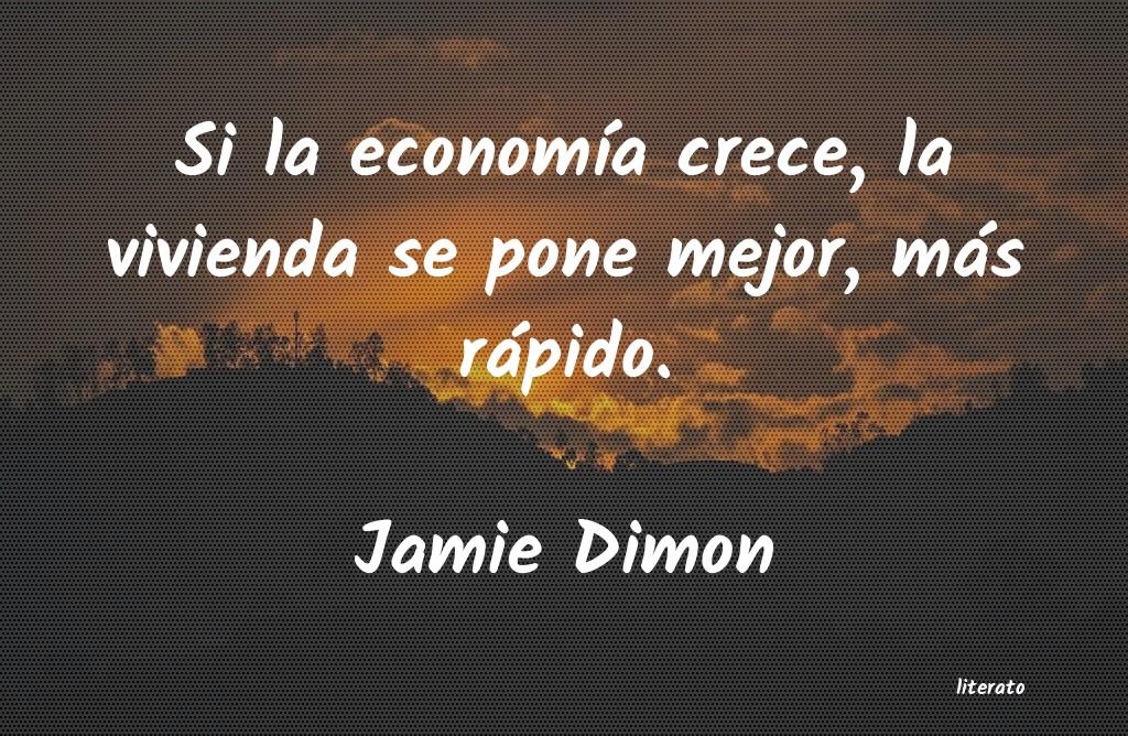 Jamie Dimon Si La Economía Crece La Vivi