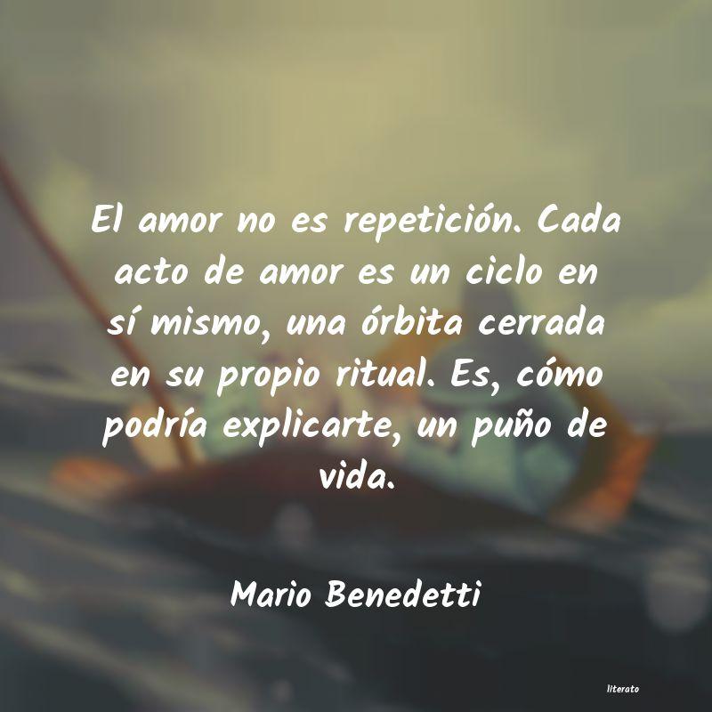 Mario Benedetti El Amor No Es Repetición Cad