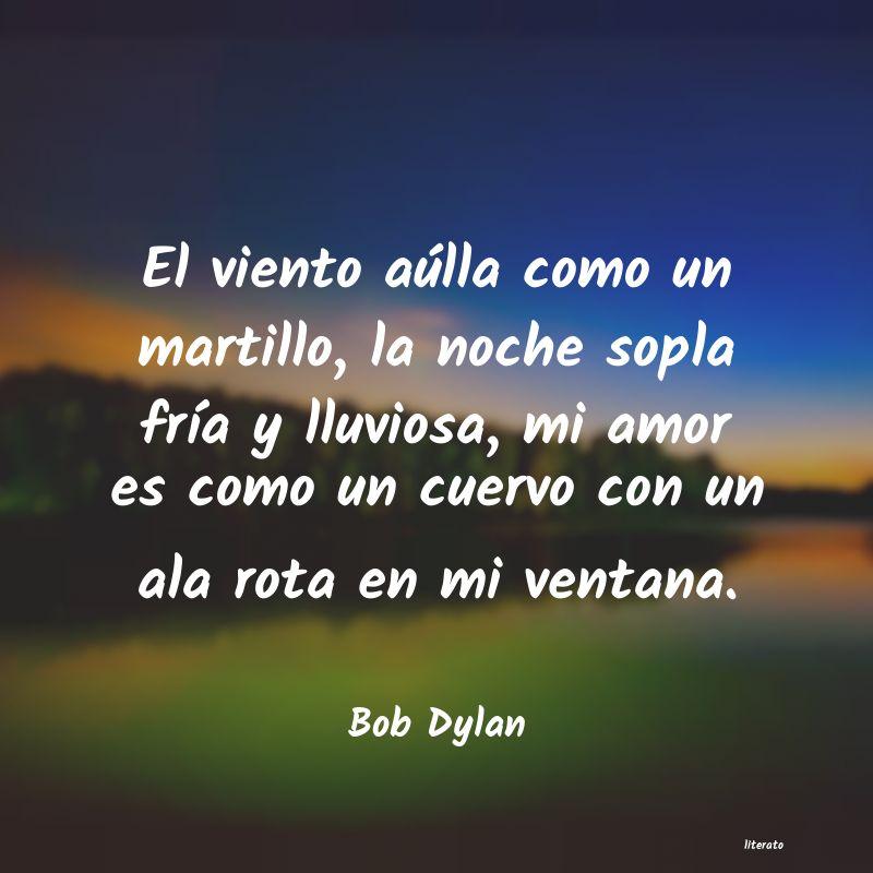 Bob Dylan El Viento Aúlla Como Un Marti
