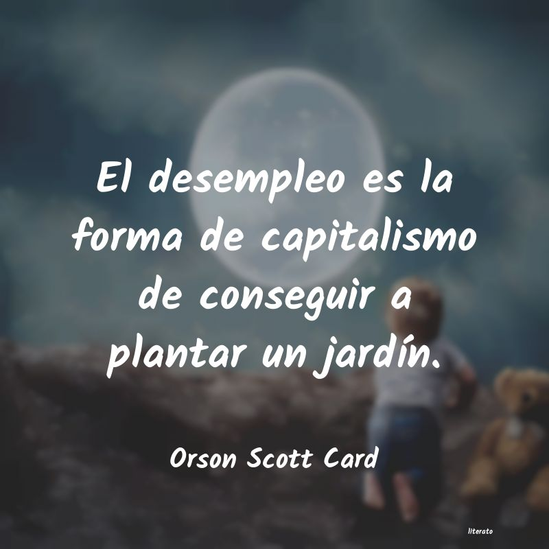 Frases de Orson Scott Card